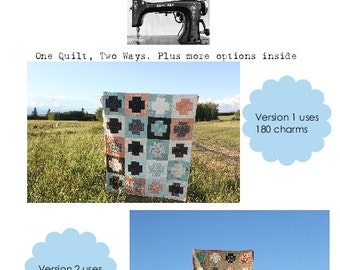 Easy Beginner Quilt Pattern, Modern Plus Quilt, Charm Pack Quilt, Being Charming is a Plus PDF Pattern Uses Charm Squares One Quilt Two Ways