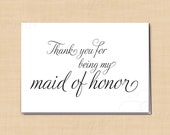 Thank You for Being My Maid of Honor Printable Wedding Card, Simply Elegant: 5 x 3.5 - Instant Download
