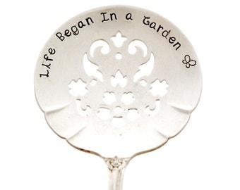 """Garden Marker, """"Life Began in a Garden"""". Hand stamped vintage silverware garden marker."""