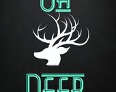 Oh Deer Digital Download