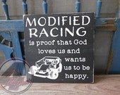 Modified Racing is Proof that God Loves Us Hand Painted Wood Box Sign