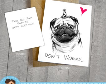 Pug Birthday Card,  Approximately 5 x 7 Blank Card with Kraft Envelope, Animal and Dog Illustration, Black and White, Cute and Funny Gift