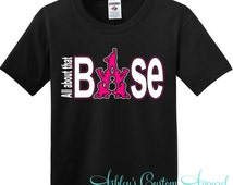 Cheer - All About That Base Shirt - Cheerleader - Cheerleading - Cheer Shirt - Cheer Mom - Competition Cheer - Cheer Bows - Cheer Daughter