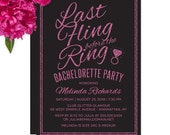 Hot Pink & Black Glitter Last Fling Before The Ring Bachelorette Party Invitations - DIY Printable or Printed Invitations