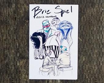 Brie Spiel Sketchbook 2013