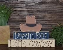 Dream Big Little Cowboy Nursery Decor Cowboy Baby Shower Decoration Southwestern Decor Cactus Cowboy Hat Cowboy Boots Western Block Set