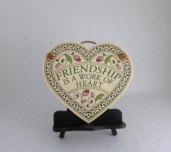 Friendship Is A Work Of Heart Wall Hanging By