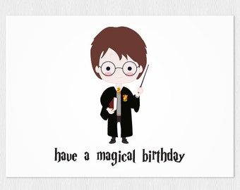 Happy birthday's card Harry Potter - Have a Magical Birthday -  PDF DIY Printable 6x4 inch - Greeting card instant download
