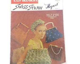 Turabast Swiss Straw to Knit and Crochet Myart Book 2