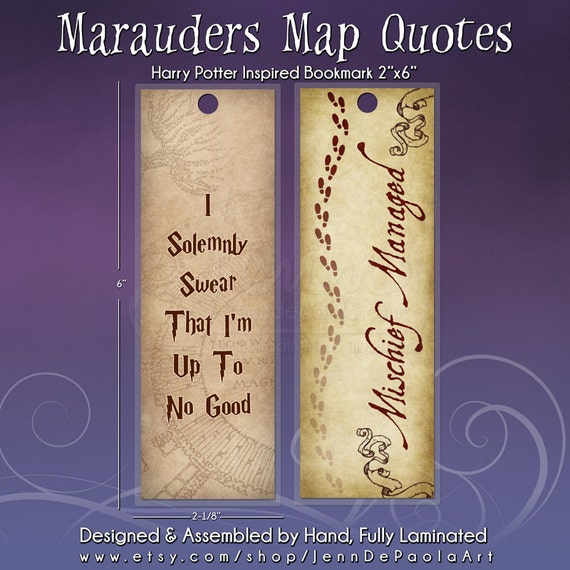 Marauders map quotes 2x6 bookmarks handmade fully laminated for Diy bookmarks for guys