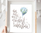 You are Our Greatest Adventure Print in Blue