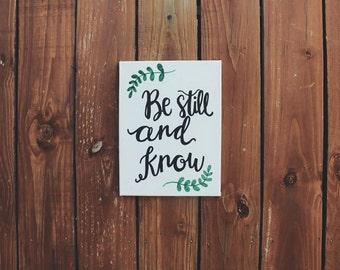 Be still and know Handmade Canvas