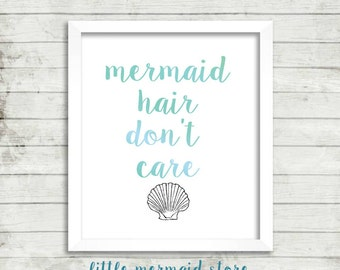 Mermaid Hair Don't Care Printable, Instant Download