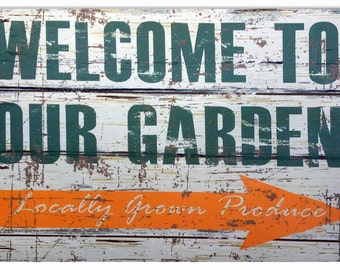Welcome To Our  Garden  Sign RG2030