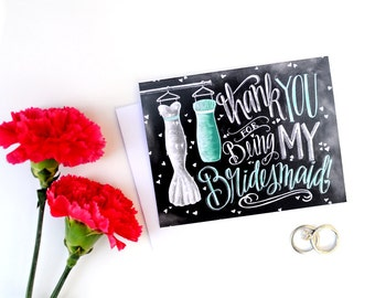 Thank You For Being My Bridesmaid, Bridesmaid Thank You Card, Bridesmaid Gift, Chalkboard Art, Chalk Art, Rustic Wedding