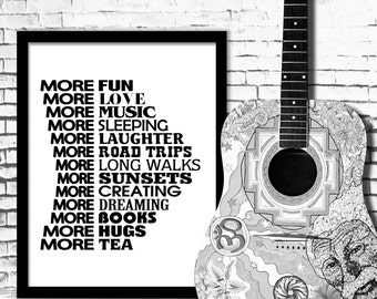Motivational Poster More fun More love More music Inspirational Quote Decor Housewares Typography Printable Letterpress Instant Download