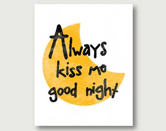 always kiss me good night printable mustard yellow nursery quote distressed wall art decor digital print instant download pdf jpg typography