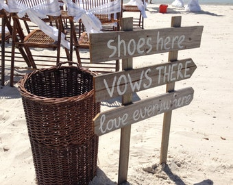 Beach Wedding Rustic Decor, Shoes Here Vows There Love Everywhere wood signage for wedding, Wooden arrow gift sign