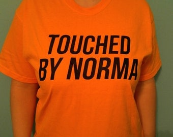 Touched By Norma
