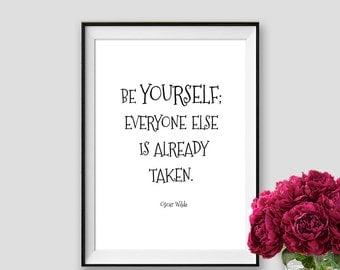 Be yourself Oscar Wilde Quote Motivational Print Typography Art Home Decor Print Instant Download