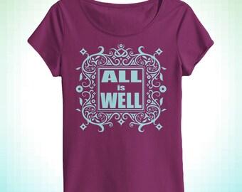 All Is Well positive message women's scoopneck t-shirt