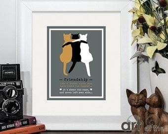Three Cats Embracing Friendship Quote Digital Art Print, perfect gift for cat lovers, best friends or simply a piece of art in your home