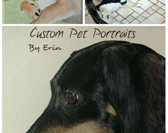 "Your Own Custom Pet Portrait,  8"" X 10"" Original Acrylic Painting on Canvas"