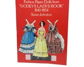 Vintage Paper Dolls Book, Fashion Paper Dolls, Godeye's Lady's Book, Susan Johnson, 1800's Paper Doll Wardrobe, Uncut Paper Dolls Ephemera