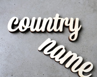 name of a country (up to 8 letters) - wooden lettering