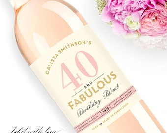 Birthday Wine Labels Forty & Fabulous  -  Choose Your Colors - Weatherproof Birthday Wine Label 30th Birthday 50th 21st Milestone