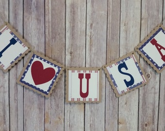 I Love USA Banner, USA Banner, Patriotic Banner, Stars and Stripes I Heart USA Sign, America Banner, Fourth of July Banner, 4th of July Sign