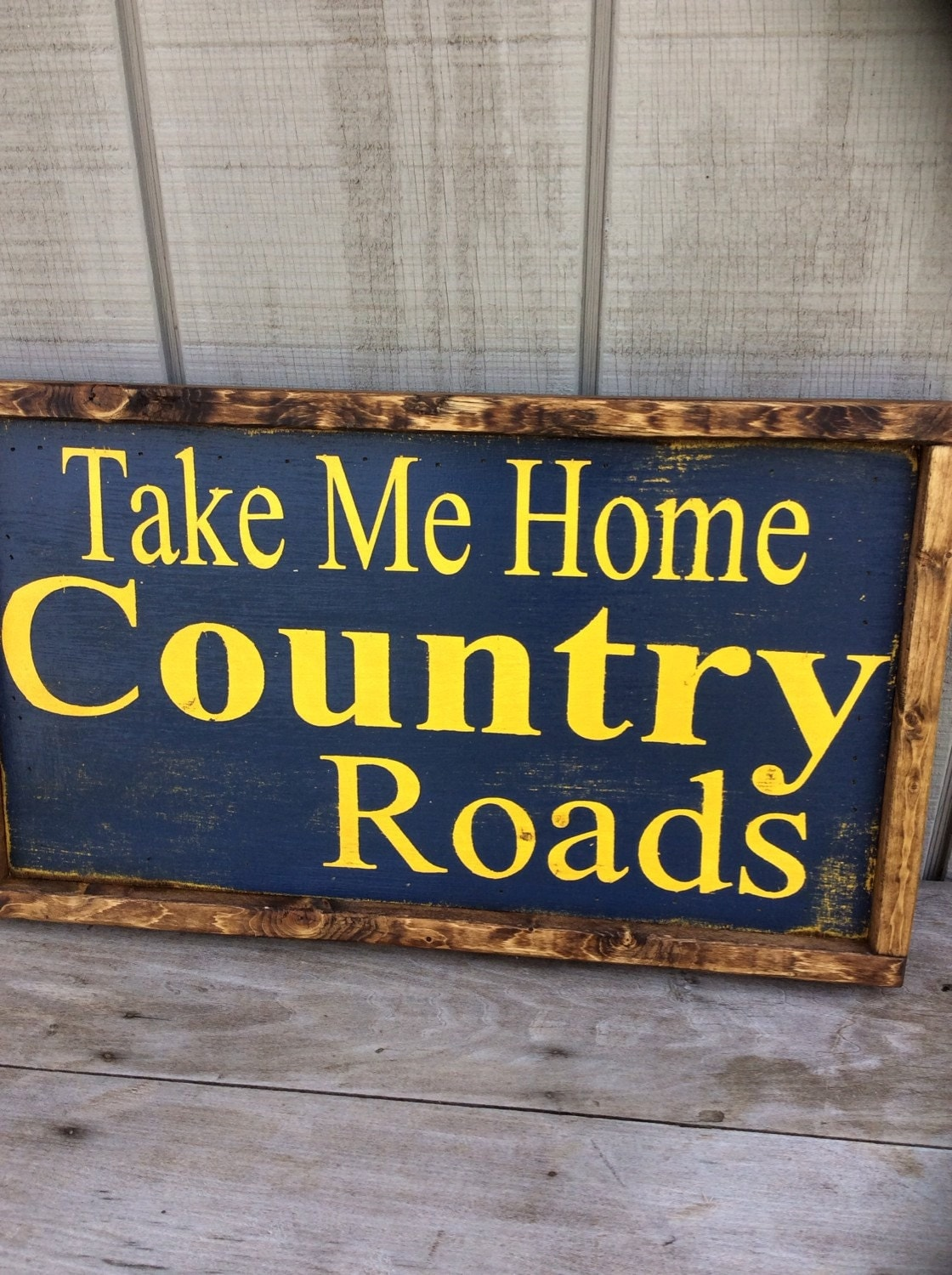 Take Me Home Country Roads Wood Sign By Sophisticatedhilbily