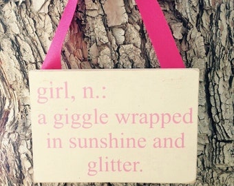 Girl definition sign, a giggle wrapped in sunshine and glitter