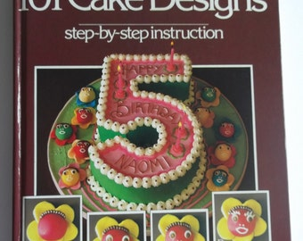 Vintage 1987 Book 101 Cake Designs - Step by Step Instruction, by Mary Ford - Published by Mary Ford Cake Artistry Centre, Ltd
