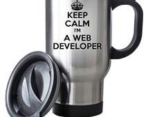 Keep Calm I'm A Web Developer Travel Mug Thermal Stainless Steel Gift Birthday Santa Christmas Themal Gift
