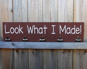 Look What I Made Sign, Artwork Display, Brag Board, Child Art Hanger, Wall Decor, Custom Wood Sign