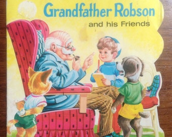 Grandfather Robson and His Friends by Gebr Keesmaat- Little Golden Shape Book - Vintage Children's Book