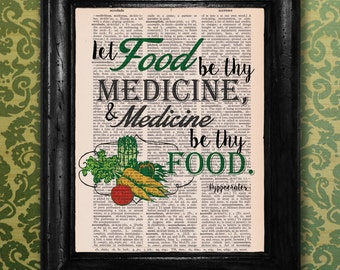 Dictionary Print: Hippocrates Quote, Let Food be thy Medicine & Medicine be thy Food, Vintage Dictionary Art Print, Wall Decor ZRP9057
