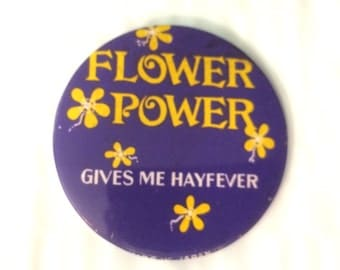 Vintage Flower Power Gives Me Hayfever pinback button 70's Flowerchild badge Purple and Yellow pin