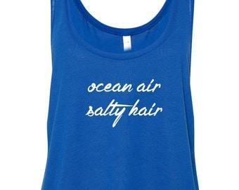 Ocean Air Salty Hair womans tank top Beach Tank Womans Tank