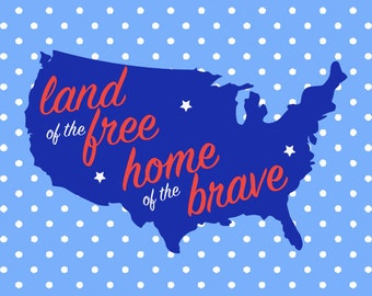 "Fourth of July Printable ""Land of the Free, Home of the Brave"" 8x8 Art Print"