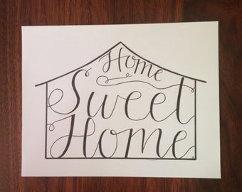 Hand Lettered Home Sweet Home Art Work - typography | drawing | handlettered | illustration | home decor