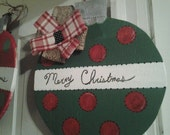 Large Ornament Door Hanger CIJ Christmas In July Sale