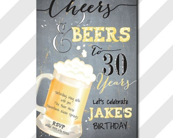 Cheers and Beers Birthday Invitation 30th 40th Surprise printable/Digital File/Guy's Birthday, Surprise 30th 40th /Wording can be changed