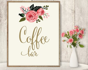 Coffee Bar Sign / Floral Wedding Coffee Sign DIY / Watercolor Flower Poster Printable / Gold Calligraphy, Pink Rose ▷ Instant Download