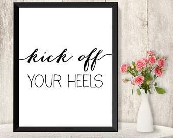 Kick Off Your Heels Sign / Wedding Dance Floor Sign DIY / Flip Flop Basket / Trendy Calligraphy Sign / Printable PDF Poster▷Instant Download