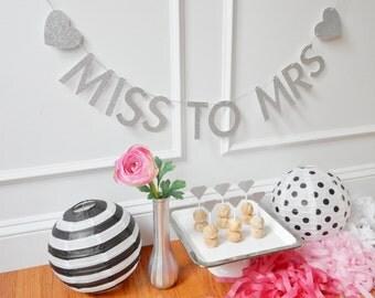 Miss To Mrs Banner - Bridal Shower Banner - Bridal Shower Decor - Bachelorette - Bride To Be