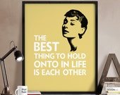 Audrey Hepburn poster print, Art print, Inspirational poster, The best thing to hold ..., Quote print, Typography art poster. iPrintPoster.