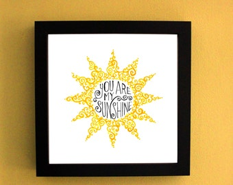 You are My Sunshine, hand doodled swirly framed artwork, 8x8, hand drawn, one of a kind
