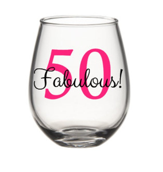 50 And Fabulous Wine Glass 50th Birthday By Siplysophisticated